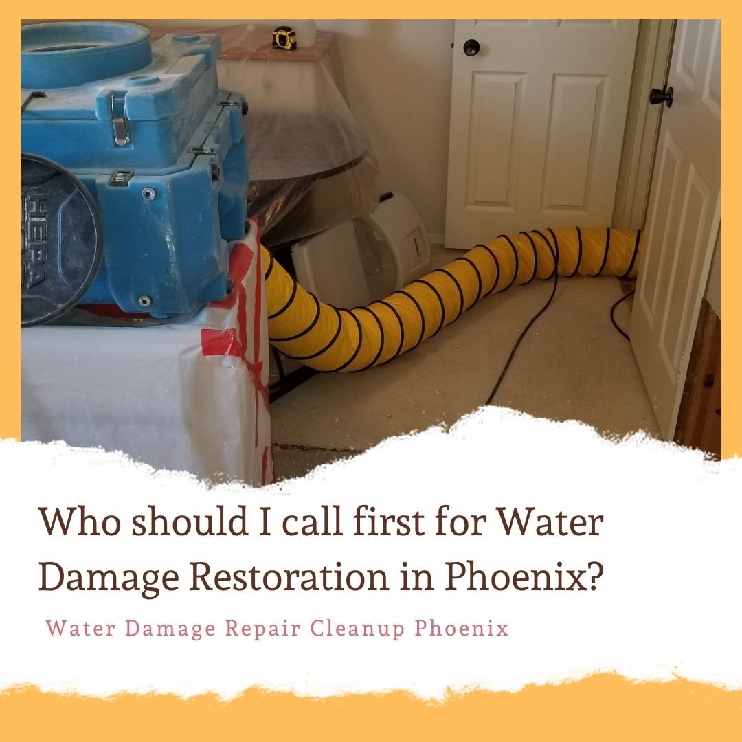 Who should I call first for water damage restoration in phoenix