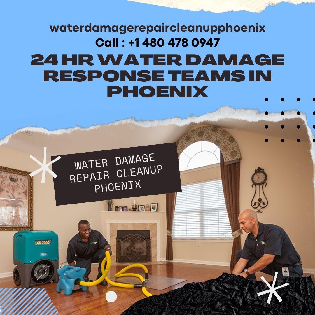 24 Hr Water Damage Response Teams in Phoenix