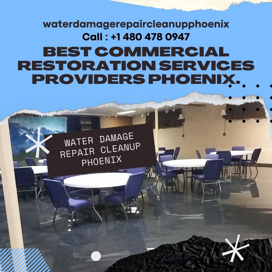 Best Commercial Restoration Services Providers Phoenix.